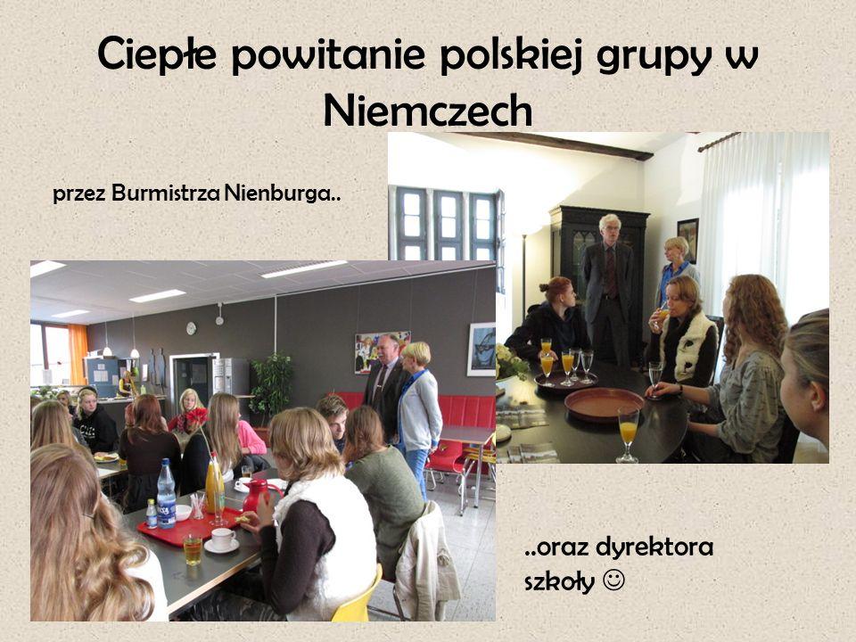 Ciepłe powitanie polskiej grupy w Niemczech przez Burmistrza Nienburga....oraz dyrektora szkoły