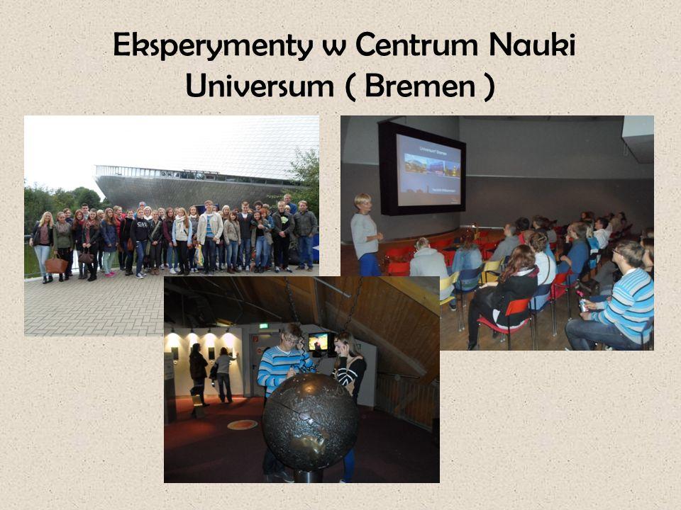 Eksperymenty w Centrum Nauki Universum ( Bremen )