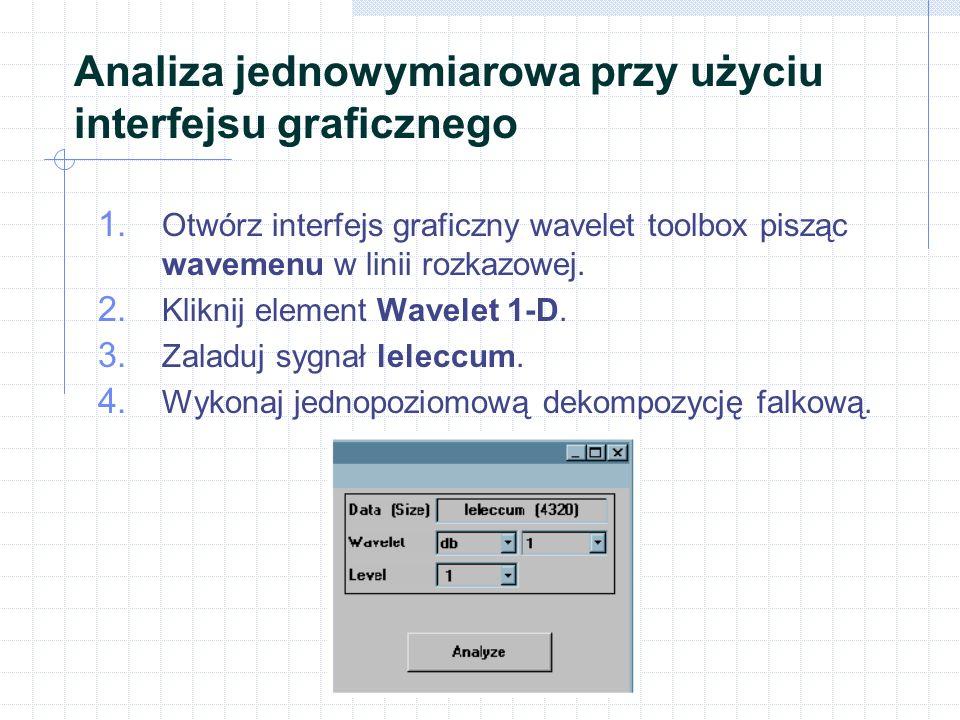 Analiza jednowymiarowa przy użyciu interfejsu graficznego 1.