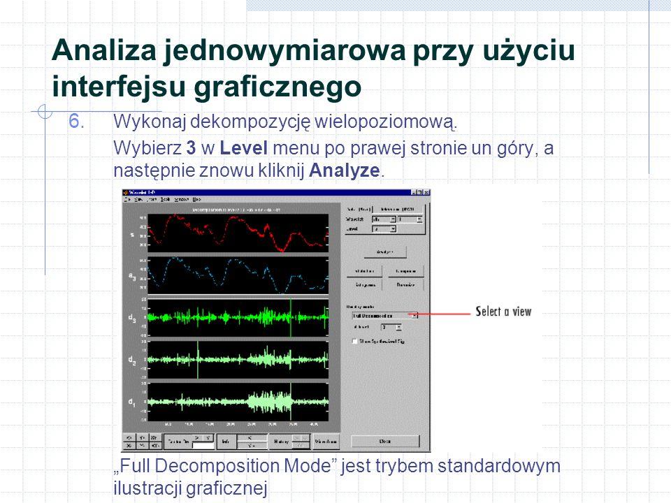 Analiza jednowymiarowa przy użyciu interfejsu graficznego 6.
