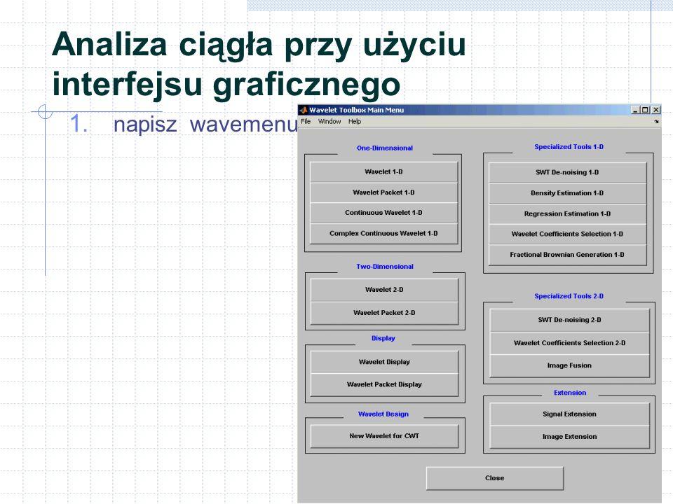Analiza ciągła przy użyciu interfejsu graficznego Kliknij Continuous Wavelet 1-D menu.