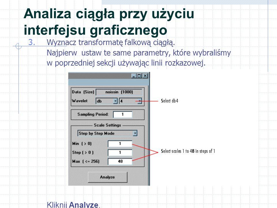 Analiza jednowymiarowa przy użyciu linii rozkazowej Aby usunąć szum, użyj instrukcję ddencmp do wyznaczenia standardowych parametrów i instrukcję wdencmp do realizacji właściwego usunięcia szumu:ddencmpwdencmp [thr,sorh,keepapp] = ddencmp( den , wv ,s); clean = wdencmp( gbl ,C,L, db1 ,3,thr,sorh,keepapp); Zauważ, że wdencmp wykorzystuje wyniki dekompozycji (C and L), uzyskane w kroku 6.