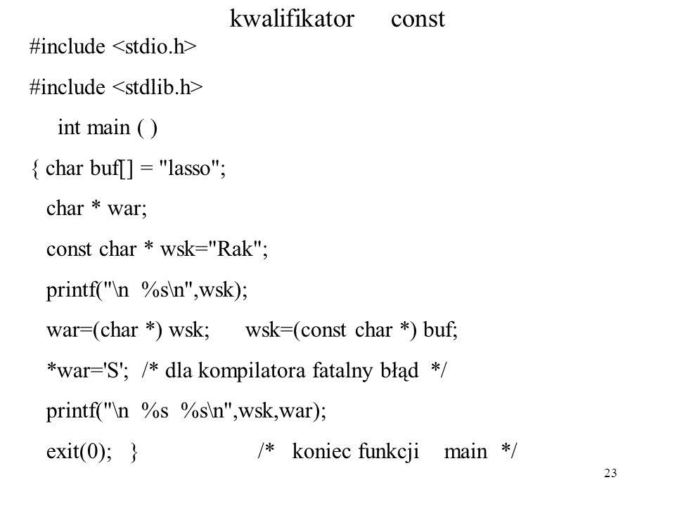23 kwalifikator const #include int main ( ) { char buf[] =