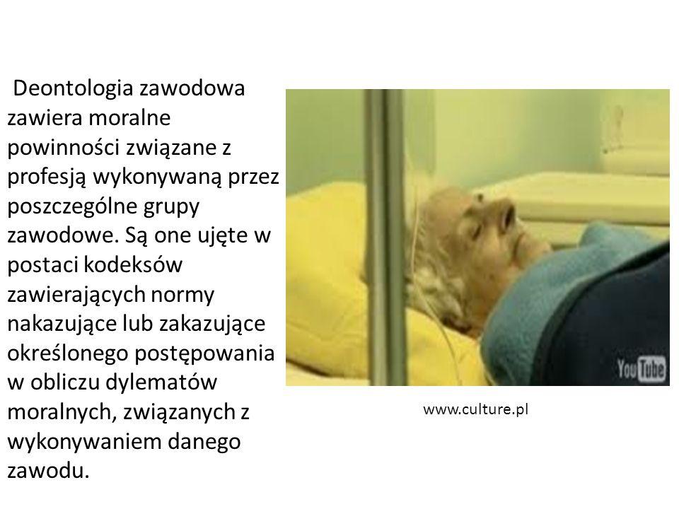 www.culture.pl Deontologia zawodowa zawiera moralne powinności związane z profesją wykonywaną przez poszczególne grupy zawodowe. Są one ujęte w postac