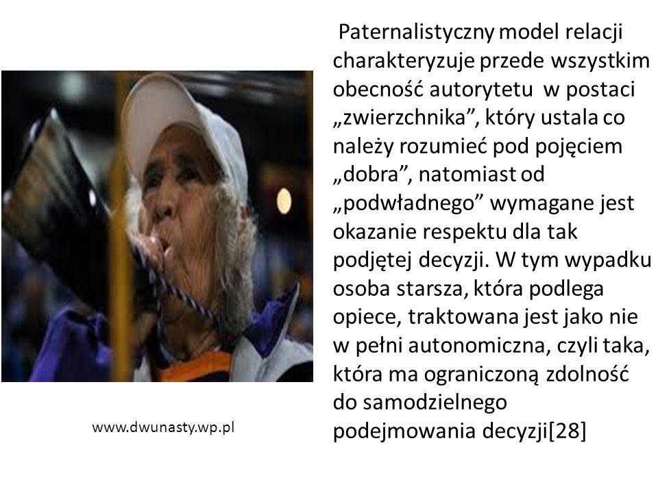 """www.dwunasty.wp.pl Paternalistyczny model relacji charakteryzuje przede wszystkim obecność autorytetu w postaci """"zwierzchnika"""", który ustala co należy"""