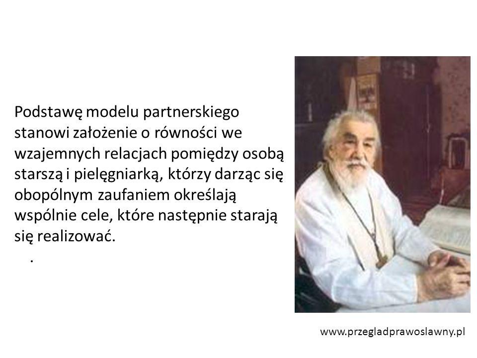 www.przegladprawoslawny.pl Podstawę modelu partnerskiego stanowi założenie o równości we wzajemnych relacjach pomiędzy osobą starszą i pielęgniarką, którzy darząc się obopólnym zaufaniem określają wspólnie cele, które następnie starają się realizować..