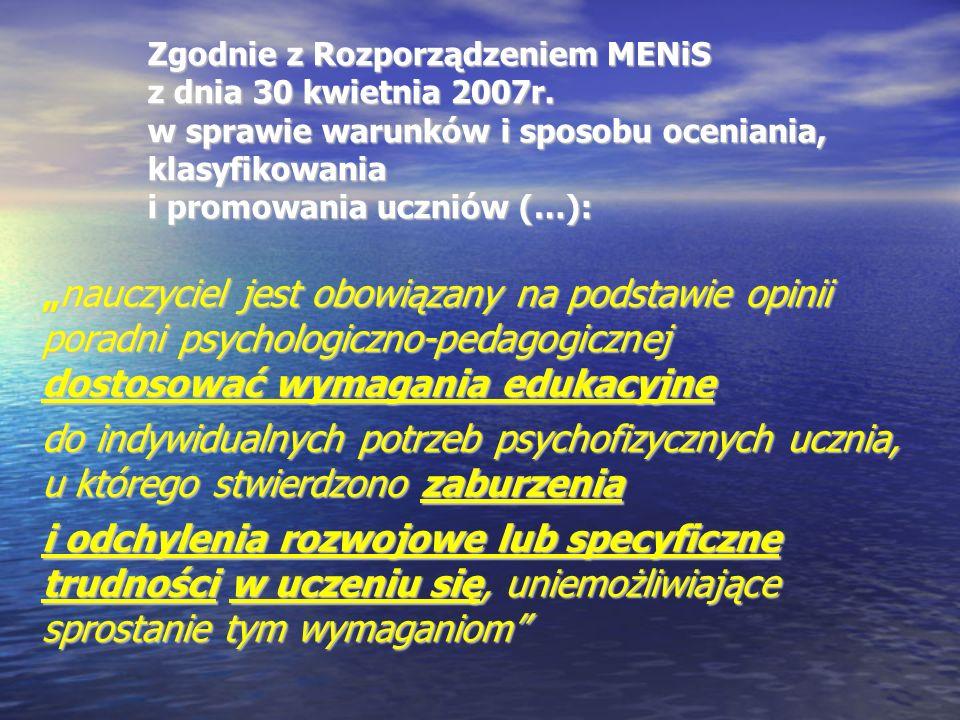 """Zgodnie z Rozporządzeniem MENiS z dnia 30 kwietnia 2007r. w sprawie warunków i sposobu oceniania, klasyfikowania i promowania uczniów (…): """"nauczyciel"""