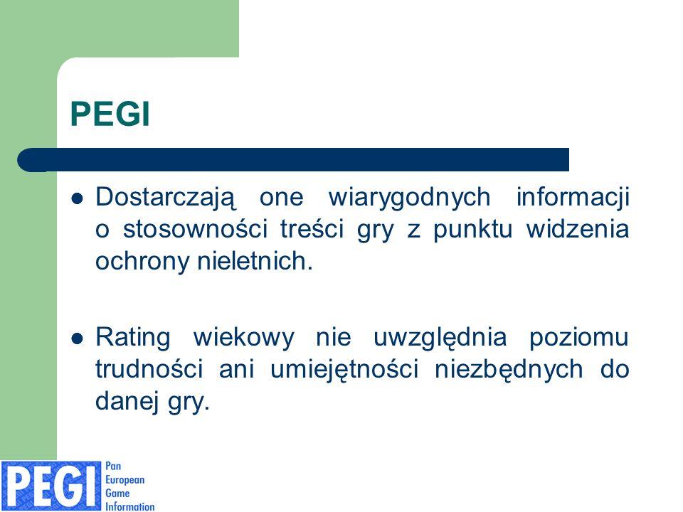 PEGI Dostarczają one wiarygodnych informacji o stosowności treści gry z punktu widzenia ochrony nieletnich. Rating wiekowy nie uwzględnia poziomu trud