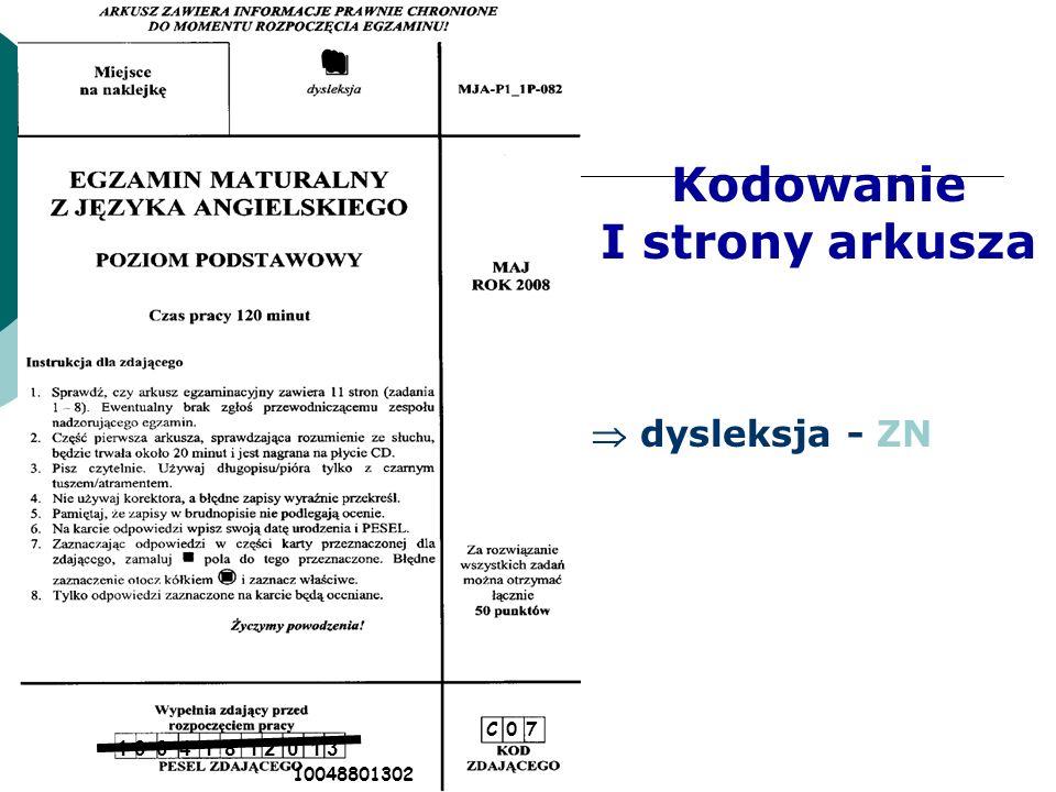 C 0 7 1 0 0 4 1 8 1 2 0 1 3 10048801302 Kodowanie I strony arkusza  dysleksja - ZN