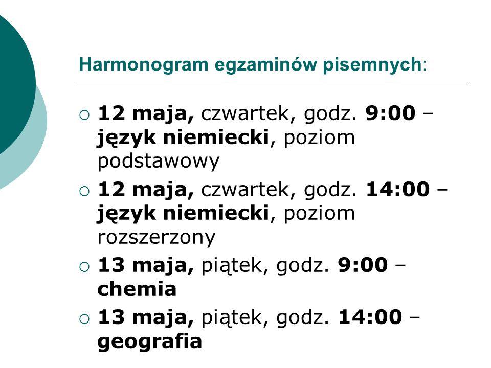 Harmonogram egzaminów pisemnych:  12 maja, czwartek, godz.