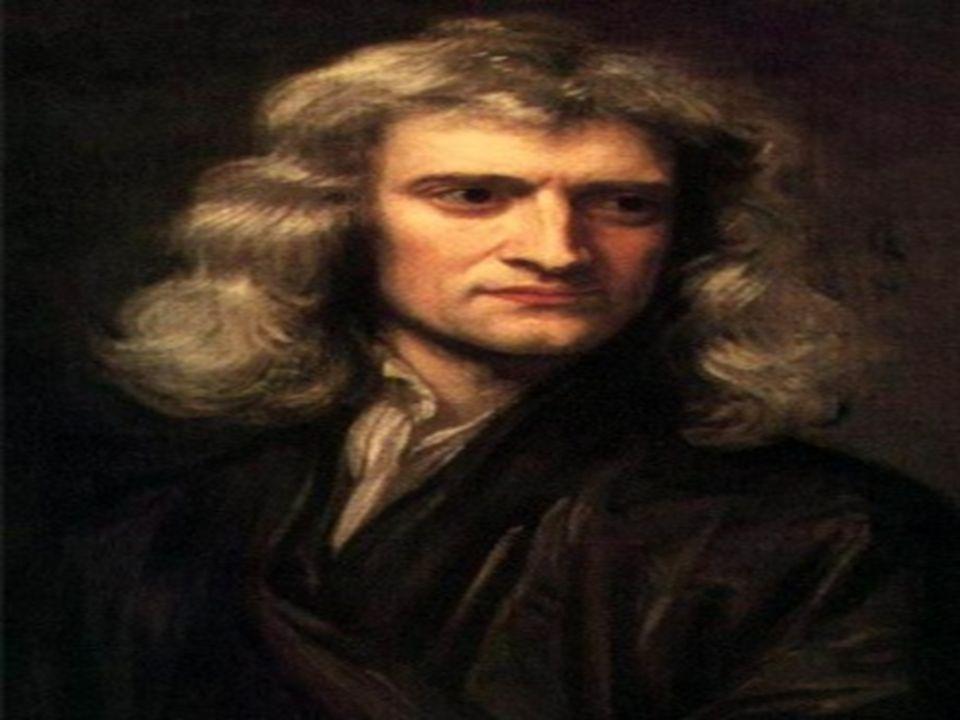 Isaac Newton Urodził się w 1642 roku.
