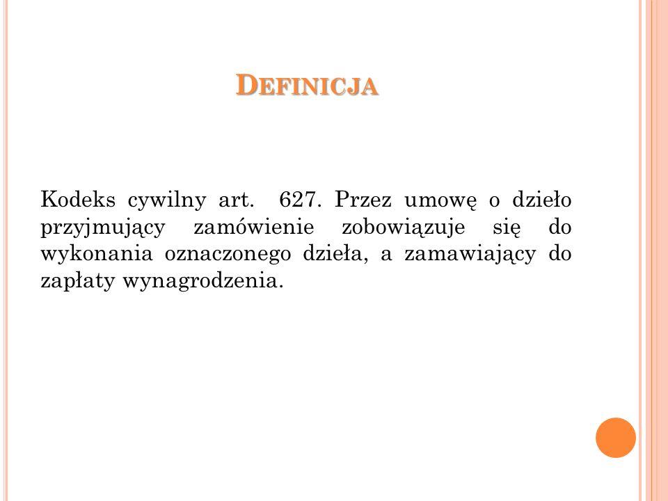 D EFINICJA Kodeks cywilny art. 627.