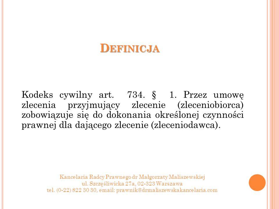 U MOWA ZLECENIE – PODSTAWOWE INFORMACJE Umowa zlecenie to umowa starannego działania, co oznacza, że wykonawca jest rozliczany przede wszystkim ze sposobu, w jaki wykonuje zlecenie, skrupulatności, odpowiedniego podejścia, terminowości.