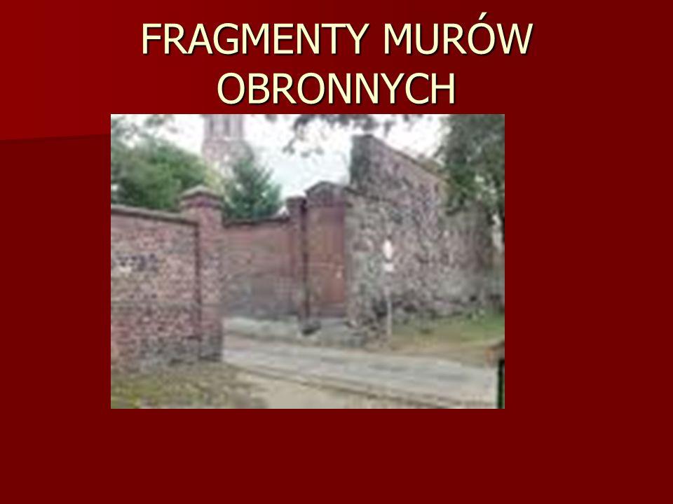 FRAGMENTY MURÓW OBRONNYCH