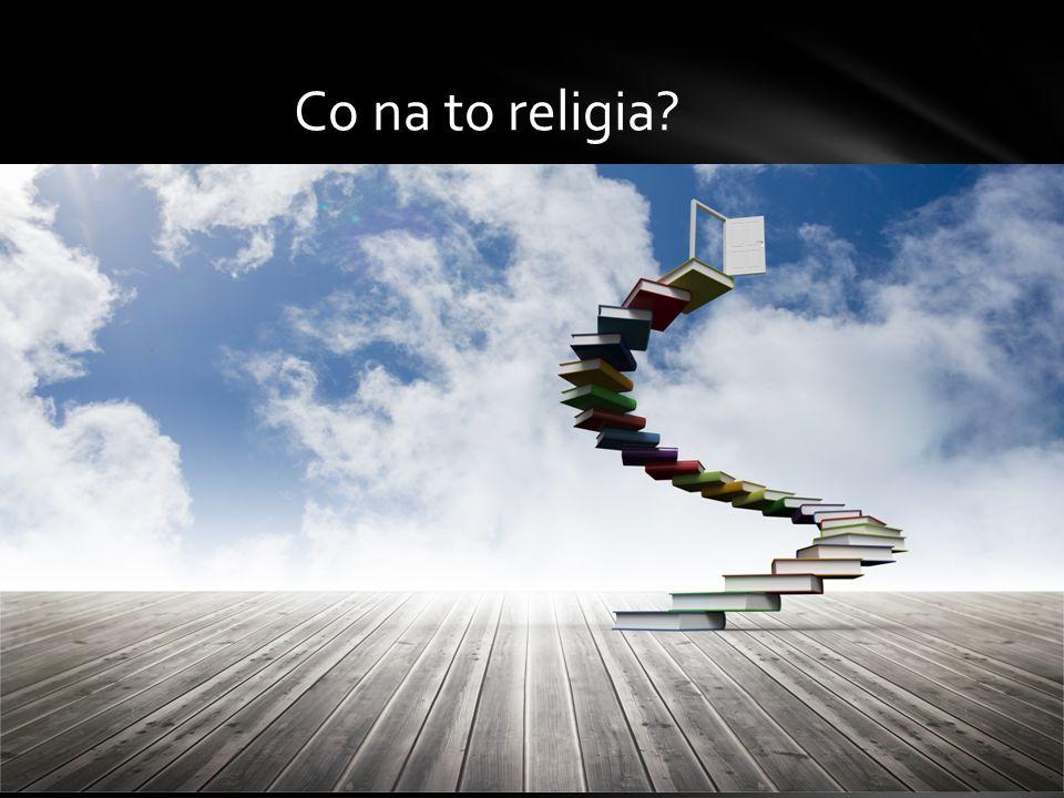 Co na to religia?