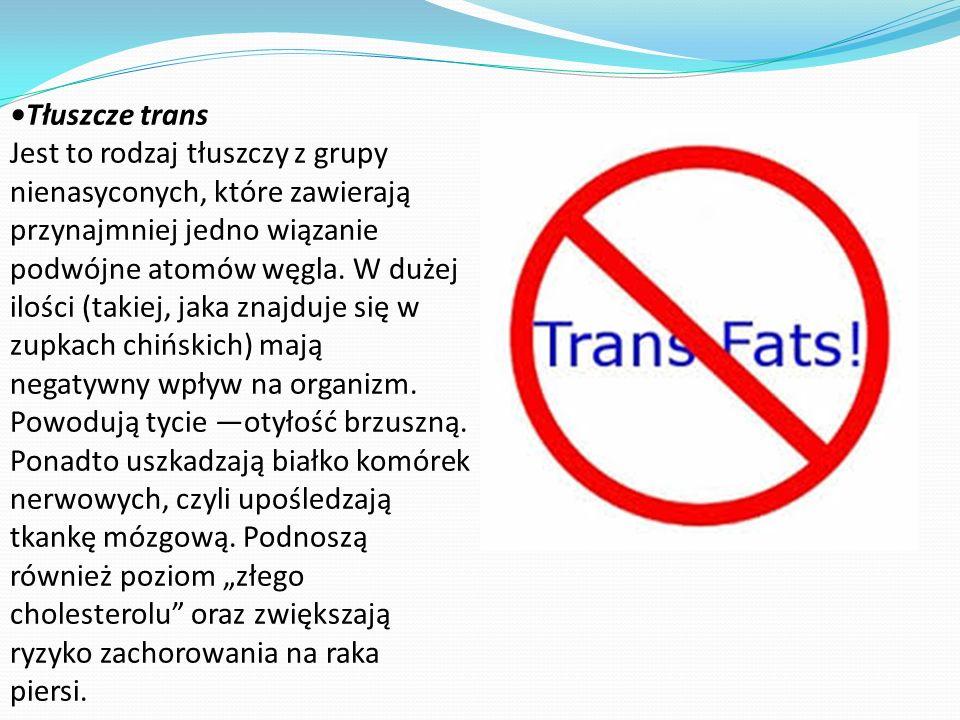 Tłuszcze trans Jest to rodzaj tłuszczy z grupy nienasyconych, które zawierają przynajmniej jedno wiązanie podwójne atomów węgla. W dużej ilości (takie
