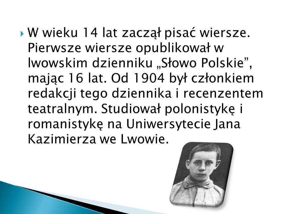  W wieku 14 lat zaczął pisać wiersze.