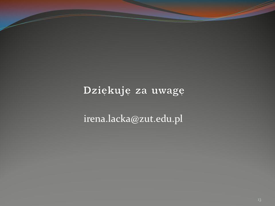 irena.lacka@zut.edu.pl 13
