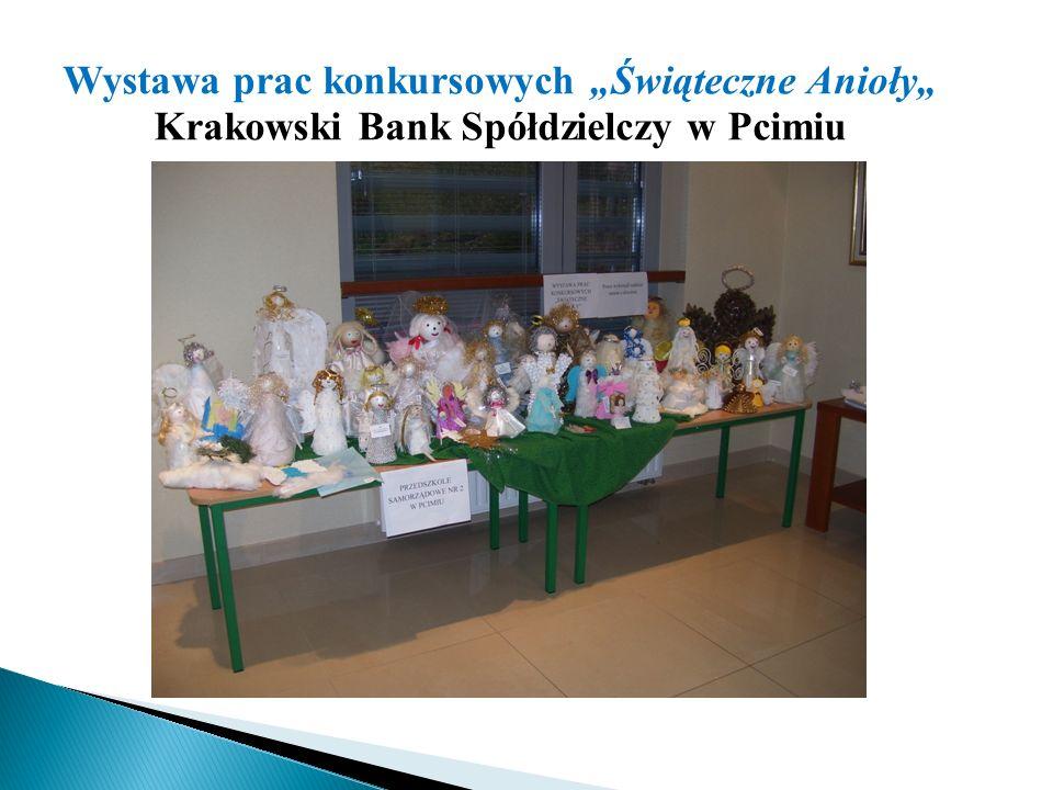 """Wystawa prac konkursowych """"Świąteczne Anioły"""" Krakowski Bank Spółdzielczy w Pcimiu"""