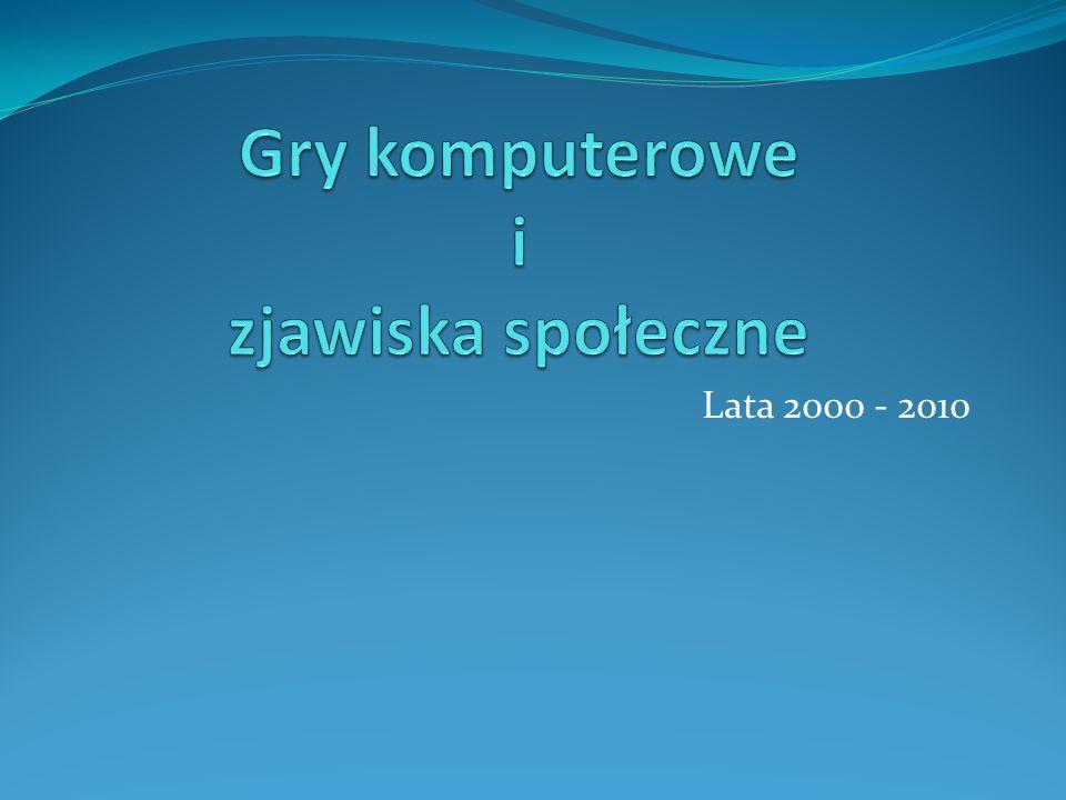 Lata 2000 - 2010