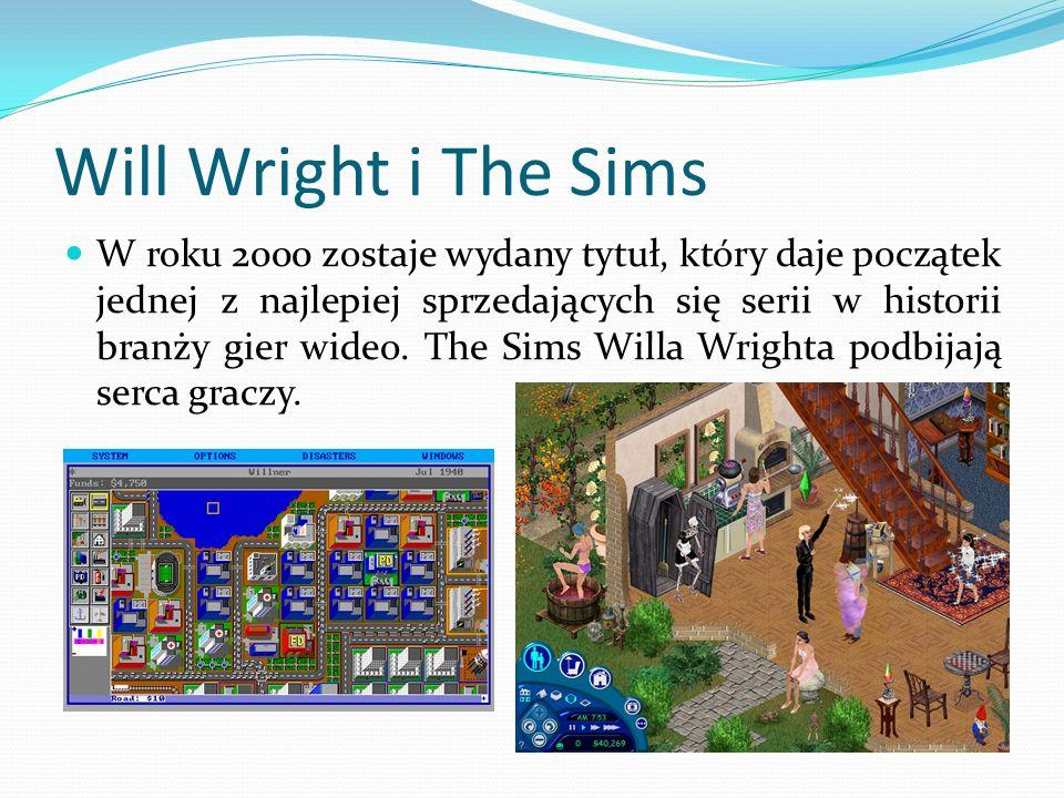 Will Wright i The Sims W roku 2000 zostaje wydany tytuł, który daje początek jednej z najlepiej sprzedających się serii w historii branży gier wideo.