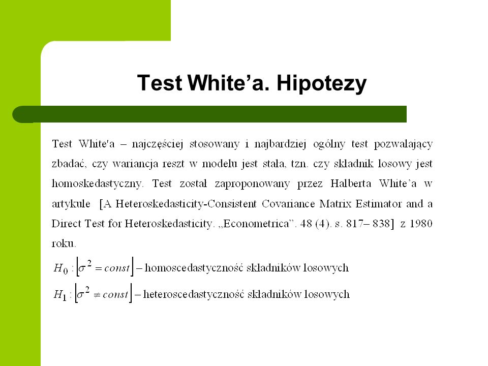 Test White'a. Hipotezy
