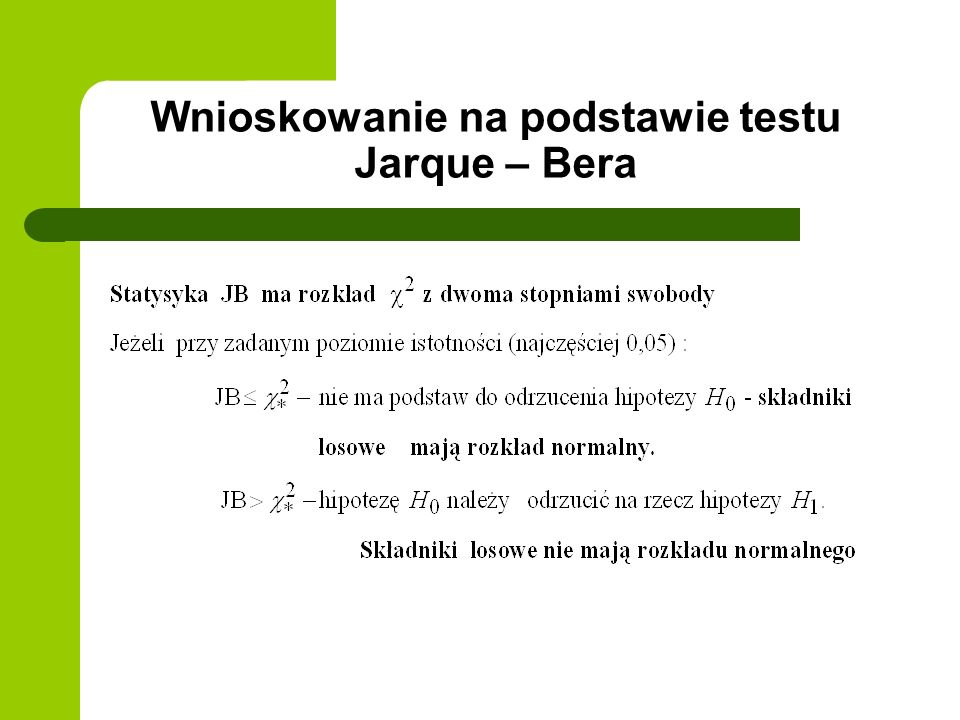 Wnioskowanie na podstawie testu Jarque – Bera