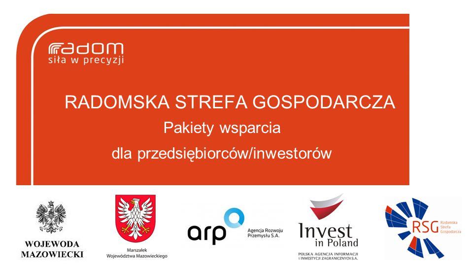 RADOMSKA STREFA GOSPODARCZA Pakiety wsparcia dla przedsiębiorców/inwestorów