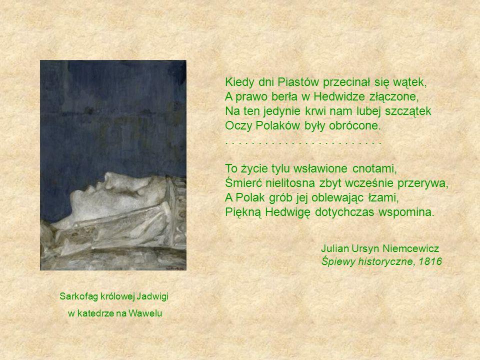 Św.Jadwiga jest uważana za patronkę polskiej młodzieży.