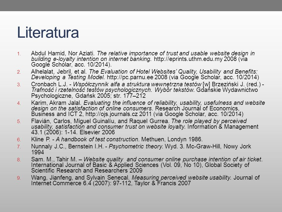 Literatura 1. Abdul Hamid, Nor Aziati. The relative importance of trust and usable website design in building e-loyalty intention on internet banking.