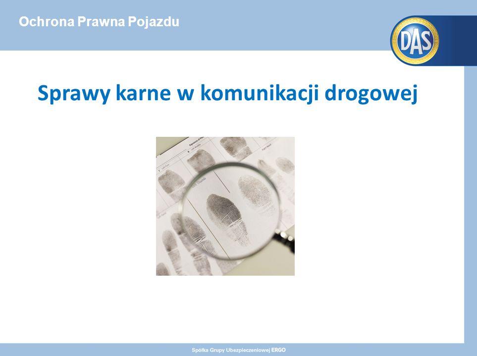 Ochrona Prawna Pojazdu Sprawy karne w komunikacji drogowej