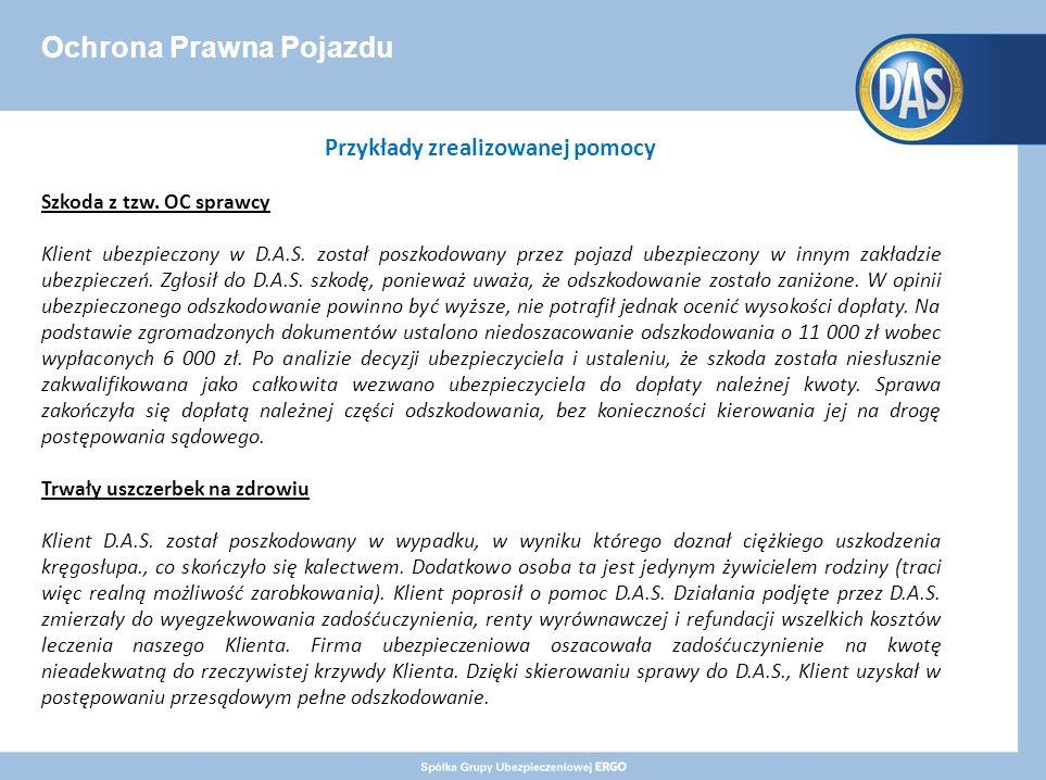 Ochrona Prawna Pojazdu Przykłady zrealizowanej pomocy Szkoda z tzw.