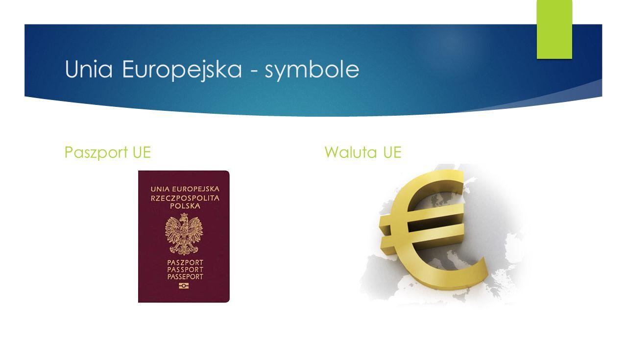 Unia Europejska - symbole Paszport UEWaluta UE