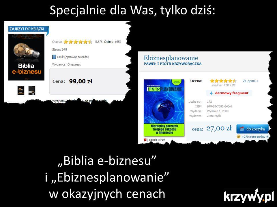 """Specjalnie dla Was, tylko dziś: """"Biblia e-biznesu i """"Ebiznesplanowanie w okazyjnych cenach"""