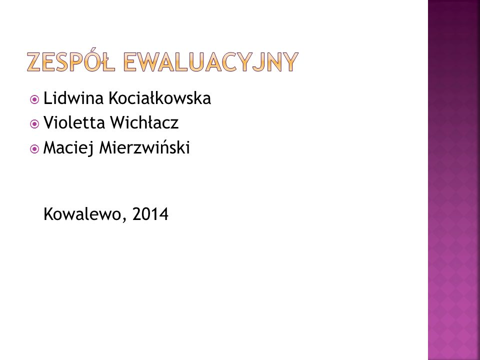  Lidwina Kociałkowska  Violetta Wichłacz  Maciej Mierzwiński Kowalewo, 2014