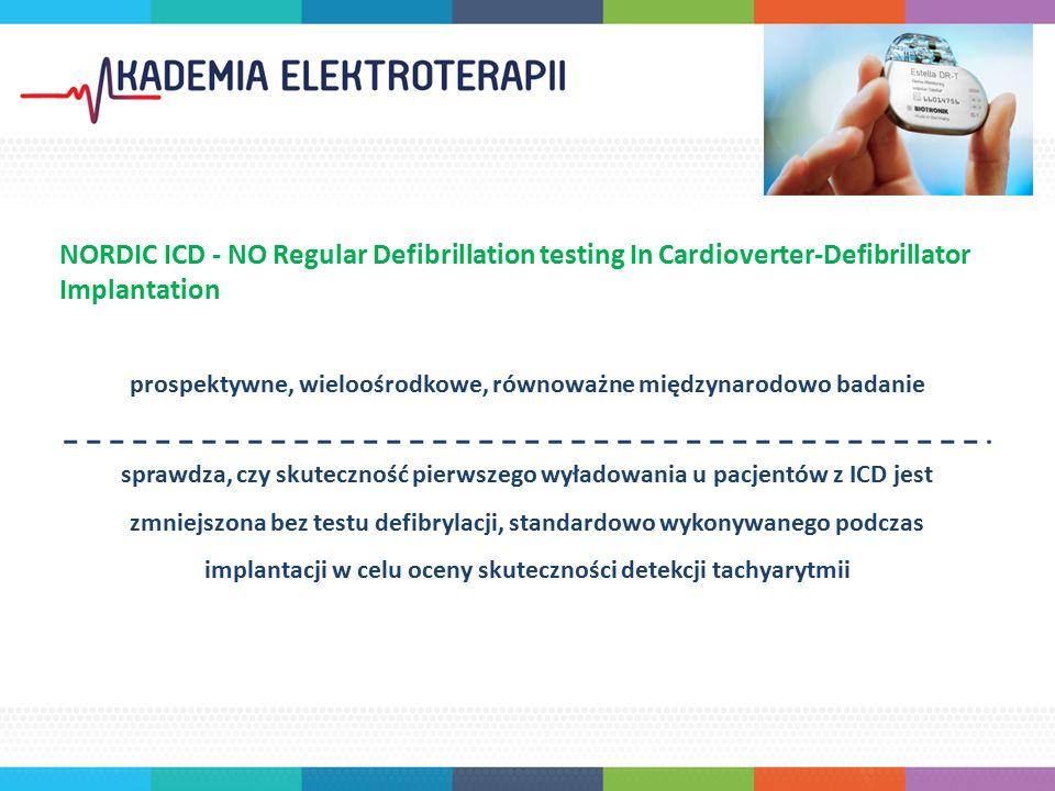 1077 pacjentów z populacji rzeczywistej ze wskazaniem do ICD zgodnie z wytycznymi ESC, w tym urządzenia jedno i dwujamowe oraz CRT-DS, podzielono na dwie grupy: N=540 z DFT N=537 bez DFT co najmniej 12 miesięczna obserwacja przez regularne wizyty kontrolne na miejscu oraz zdalnie poprzez Biotronik Home Monitoring® Pierwszorzędowym punktem końcowym była skuteczność pierwszego wyładowania przerywającego epizody VT i VF podczas obserwacji.