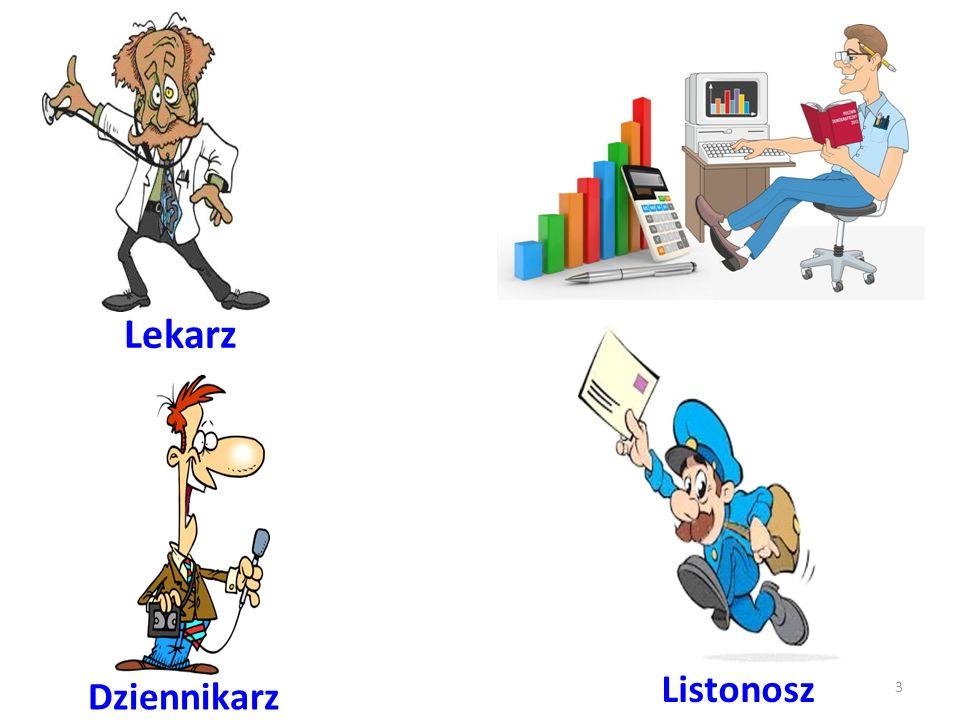 Dziennikarz Lekarz Listonosz 3