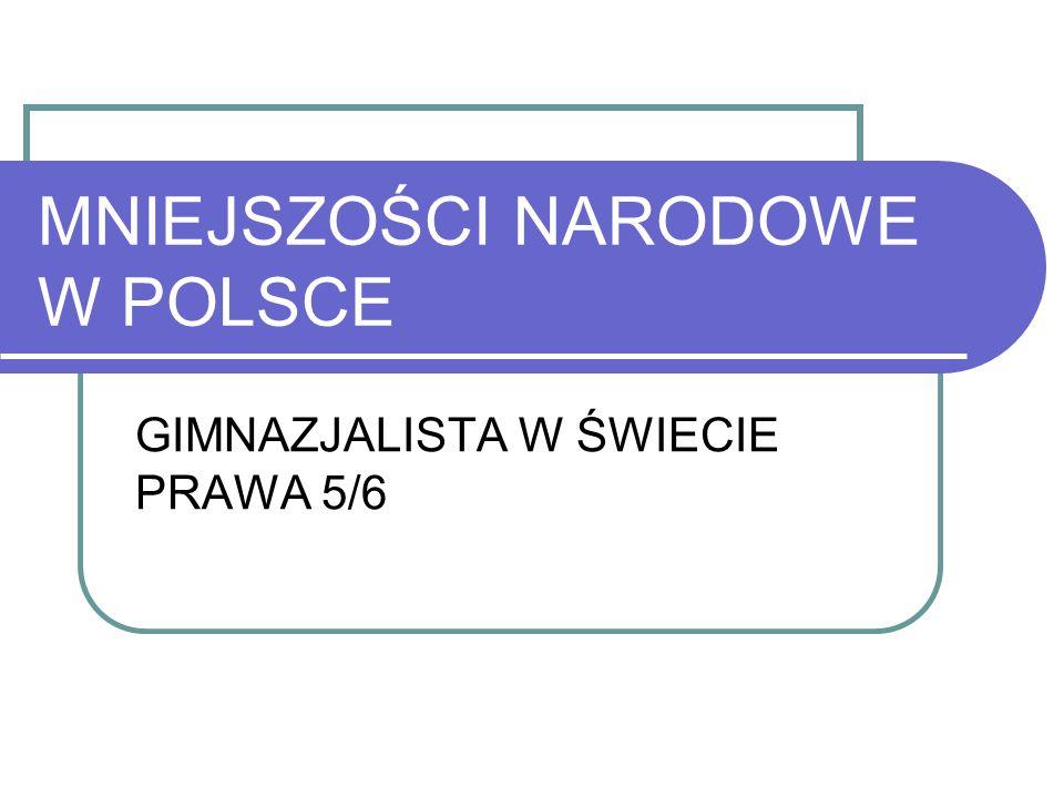 MNIEJSZOŚCI NARODOWE W POLSCE GIMNAZJALISTA W ŚWIECIE PRAWA 5/6
