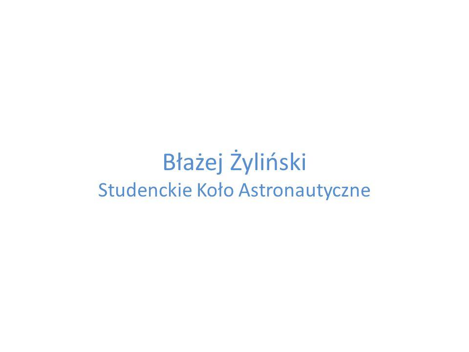 Błażej Żyliński Studenckie Koło Astronautyczne