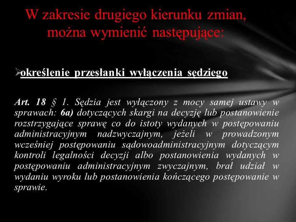  określenie przesłanki wyłączenia sędziego Art. 18 § 1.