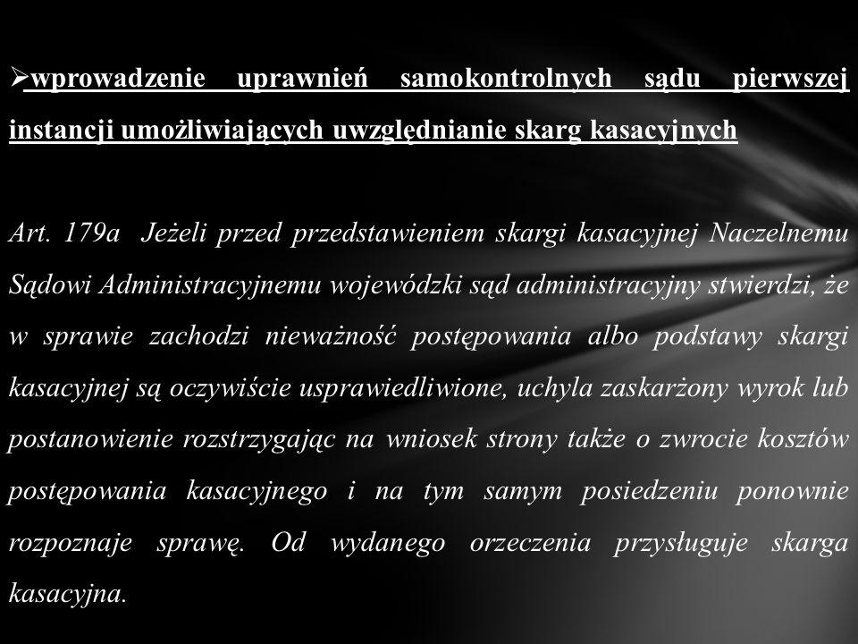  wyposażenie wojewódzkiego sądu administracyjnego w uprawnienia merytorycznego orzekania w przypadku kontroli decyzji i postanowień Art.