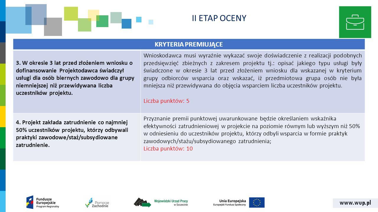 www.wup.pl KRYTERIA PREMIUJĄCE 3.