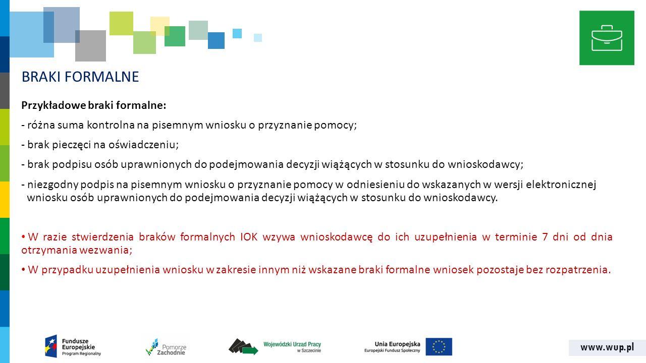 www.wup.pl I ETAP OCENY FORMALNO-MERYTORYCZNEJ Celem tego etapu oceny jest wyselekcjonowanie projektów wpisujących się w założenia danego konkursu, wytypowania tych których realizacja jest zasadna, założenia - realne, a zobowiązania oparte zostały o adekwatne założenia.