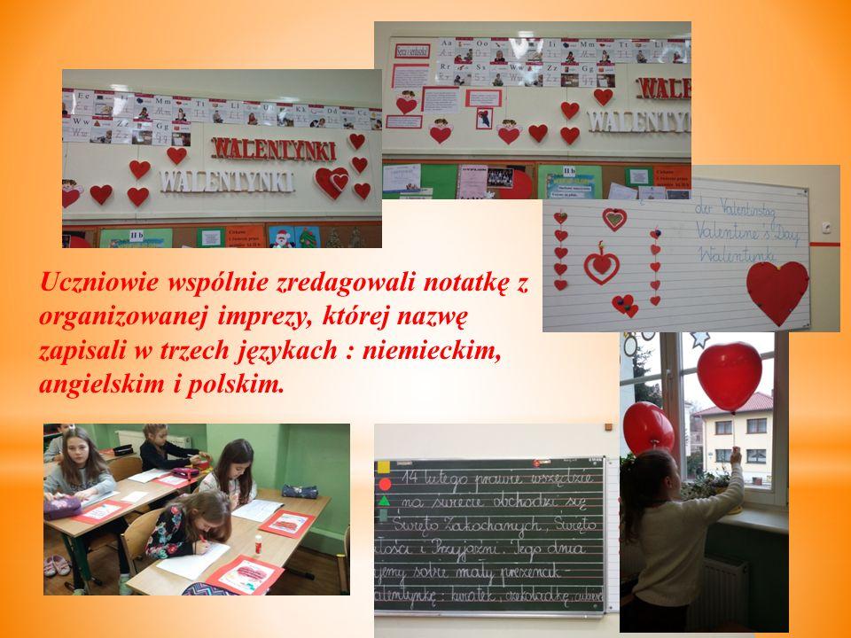 Uczniowie wspólnie zredagowali notatkę z organizowanej imprezy, której nazwę zapisali w trzech językach : niemieckim, angielskim i polskim.