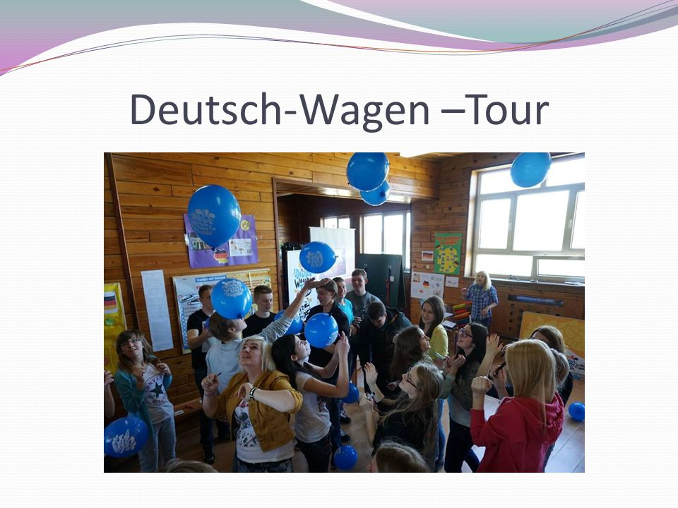 Deutsch-Wagen –Tour