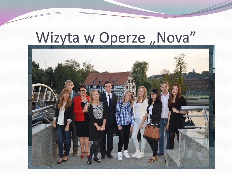 """Wizyta w Operze """"Nova"""