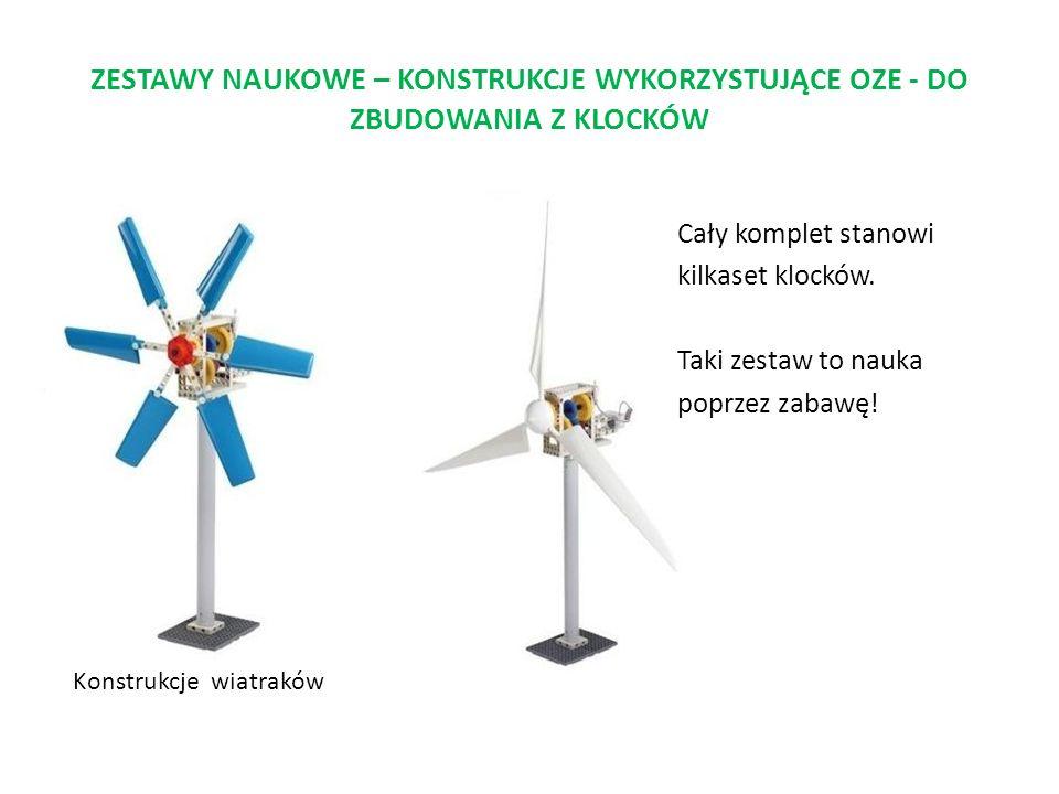 ZESTAWY NAUKOWE – KONSTRUKCJE WYKORZYSTUJĄCE OZE - DO ZBUDOWANIA Z KLOCKÓW Autko z napędem solarnym Konstrukcje wiatraków Cały komplet stanowi kilkaset klocków.