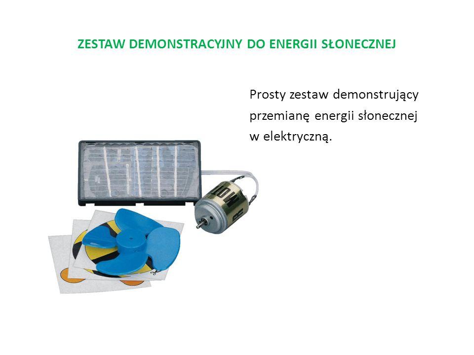 ZESTAW DEMONSTRACYJNY DO ENERGII SŁONECZNEJ Prosty zestaw demonstrujący przemianę energii słonecznej w elektryczną.