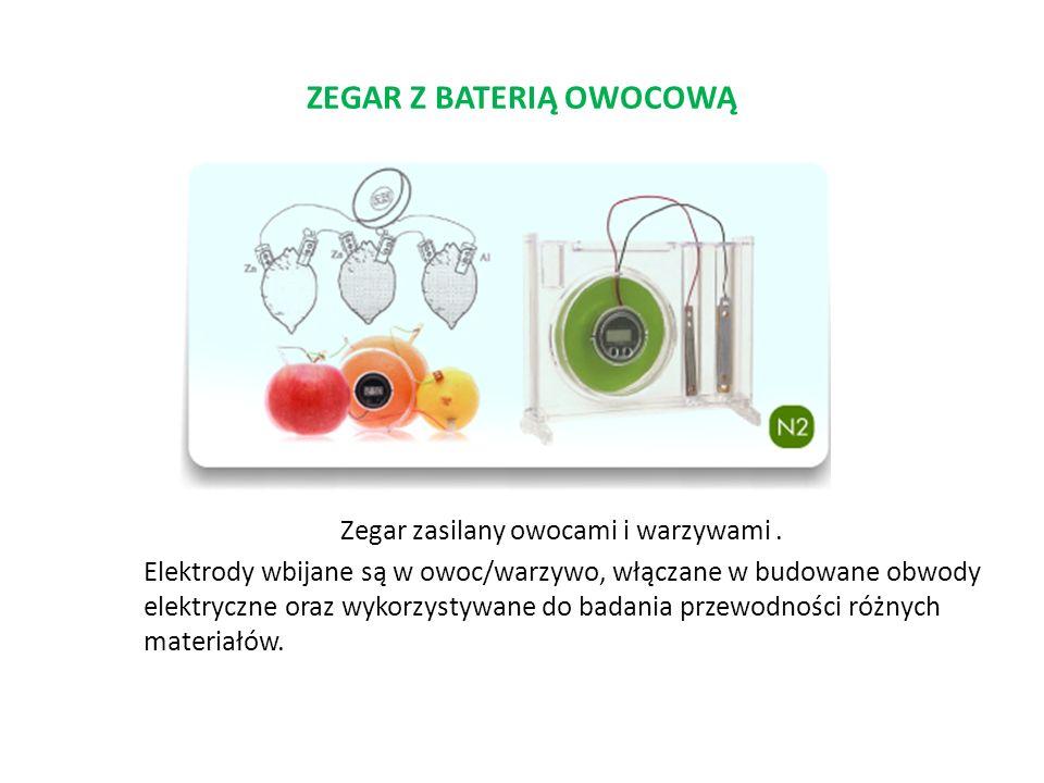 ZEGAR Z BATERIĄ OWOCOWĄ Zegar zasilany owocami i warzywami. Elektrody wbijane są w owoc/warzywo, włączane w budowane obwody elektryczne oraz wykorzyst