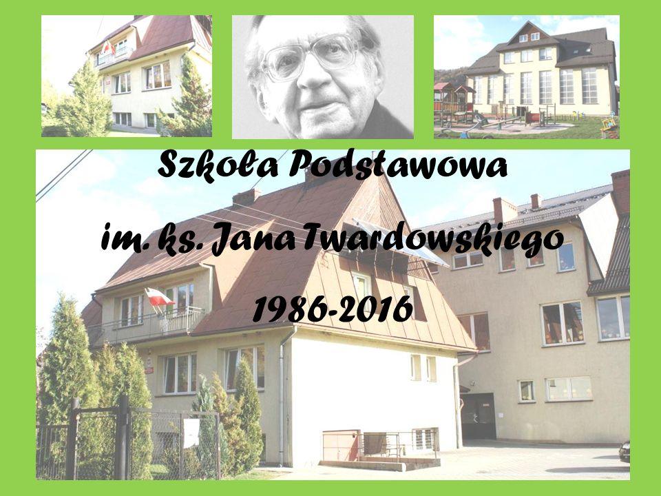 Szkoła Podstawowa im. ks. Jana Twardowskiego 1986-2016